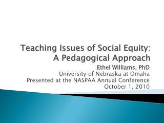 Teaching Issues of Social Equity: A Pedagogical Approach