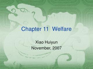 Chapter 11  Welfare