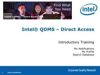 Intel  QDMS   Direct Access
