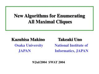 New Algorithms for Enumerating  All Maximal Cliques