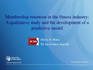 Membership retention in the fitness industry:  A qualitative study and the development of a predictive model