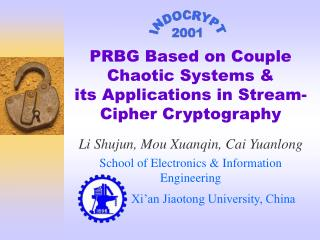 PRBG Based on Couple Chaotic Systems   its Applications in Stream-Cipher Cryptography