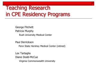 Teaching Research  in CPE Residency Programs
