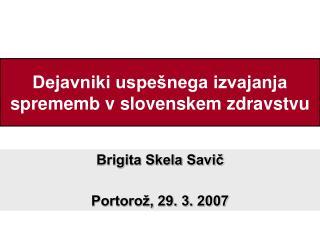 Dejavniki uspe nega izvajanja sprememb v slovenskem zdravstvu