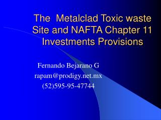 The  Metalclad Toxic waste Site and NAFTA Chapter 11 Investments Provisions