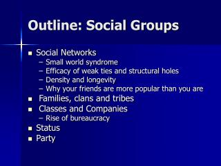 Outline: Social Groups