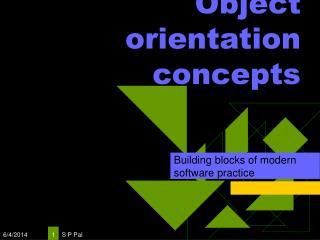 Object orientation concepts