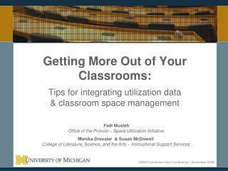 Getting More Out of Your Classrooms:  Tips for integrating utilization data   classroom space management