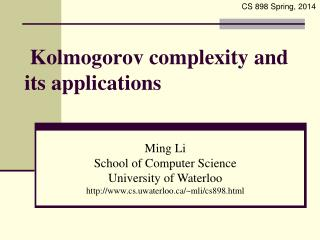 Kolmogorov complexity and its applications