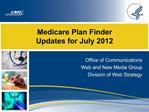 Medicare Plan Finder Updates for July 2012
