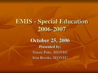 EMIS - Special Education 2006-2007