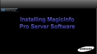 Installing MagicInfo Pro Server Software