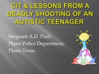 CIT  LESSONS FROM A DEADLY SHOOTING OF AN AUTISTIC TEENAGER
