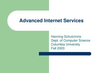 Advanced Internet Services