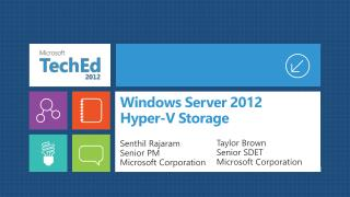 Windows Server 2012  Hyper-V Storage