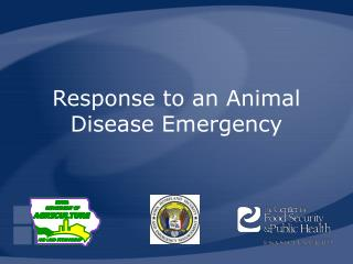 Response to an Animal Disease Emergency