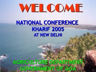 NATIONAL CONFERENCE  KHARIF 2005 AT NEW DELHI