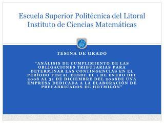 Escuela Superior Polit cnica del Litoral Instituto de Ciencias Matem ticas