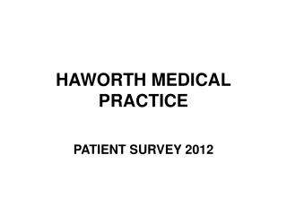 HAWORTH MEDICAL PRACTICE