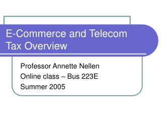 E-Commerce and Telecom Tax Overview