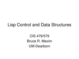 Lisp Control and Data Structures