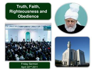 Friday Sermon April 22nd 2011
