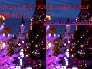 Choisir une robe de soirée pour Noël 2012