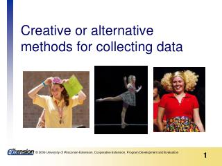 Creative or alternative methods for collecting data