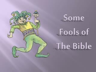 Some Fools of The Bible