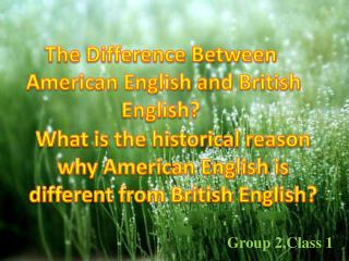 The Difference Between  American English and British English