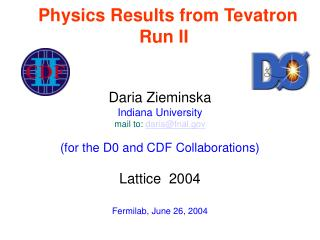 Physics Results from Tevatron Run II