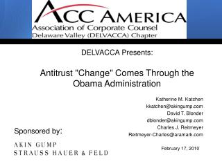 DELVACCA Presents:  Antitrust Change Comes Through the Obama Administration