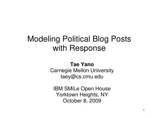 Modeling Political Blog Posts  with Response