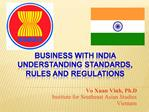 Business with India Understanding Standards, Rules and Regulations