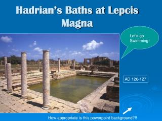 Hadrian s Baths at Lepcis Magna