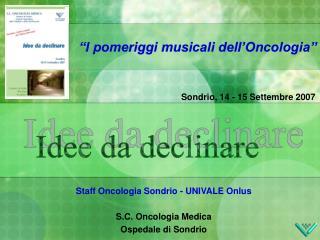 I pomeriggi musicali dell Oncologia
