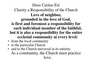 Deus Caritas Est Charity a Responsibility of the Church