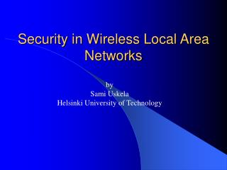 Security in Wireless Local Area Networks