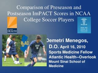 Comparison of Preseason and Postseason ImPACT Scores in NCAA College Soccer Players