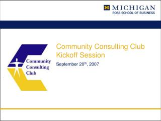 Community Consulting Club Kickoff Session
