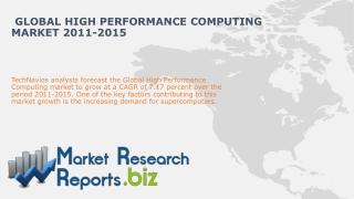 Global High Performance Computing Market 2011-2015