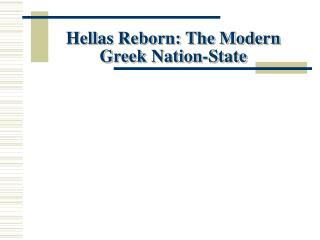 Hellas Reborn: The Modern Greek Nation-State