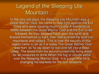 Legend of the Sleeping Ute Mountain utemountainute