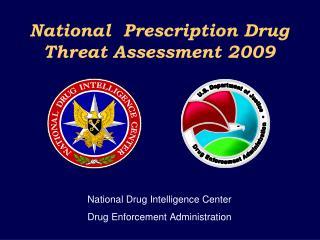 National  Prescription Drug Threat Assessment 2009