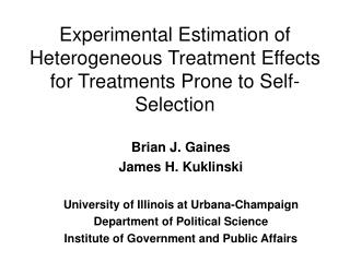 Experimental Estimation of Heterogeneous Treatment Effects for Treatments Prone to Self-Selection