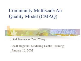 Community Multiscale Air Quality Model CMAQ