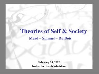 Theories of Self  Society