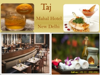 Experience Magnetic Hospitality from Taj Mahal Hotels New De
