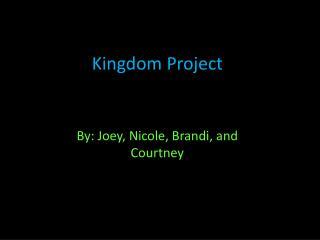 Kingdom Project