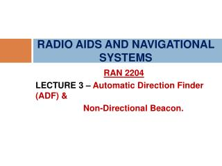 RADIO AIDS AND NAVIGATIONAL SYSTEMS